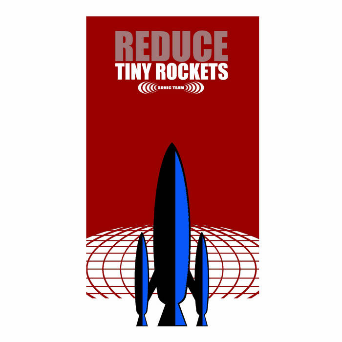 Reduce (Sonic Team) EP cover art