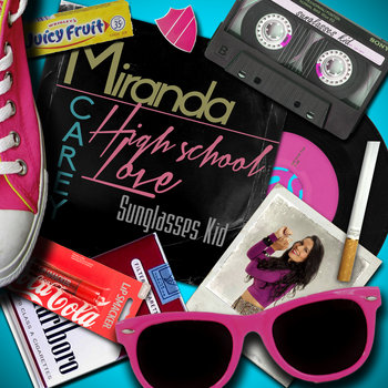 High School Love - Miranda Carey and Sunglasses Kid cover art