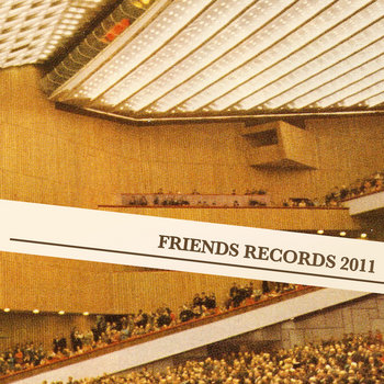 Friends Records 2011 cover art