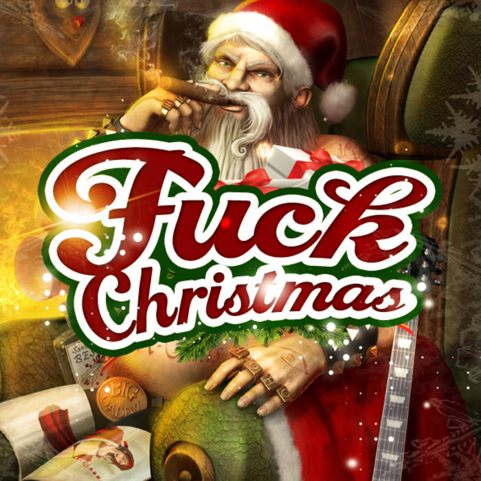 Fuck Christmas (prod. by Bix and Apt One) cover art