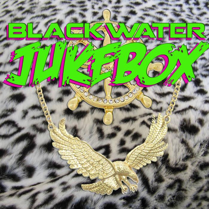Blackwater Jukebox cover art
