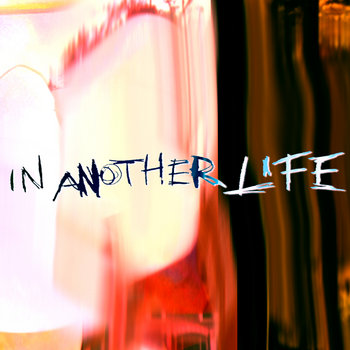 In Another Life (Single) cover art