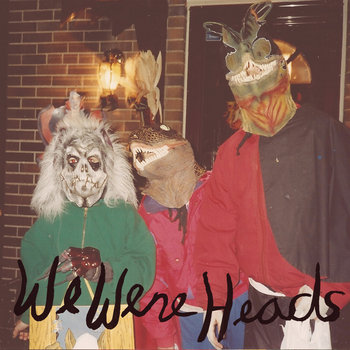 We Were Heads/Les Ex Split cover art