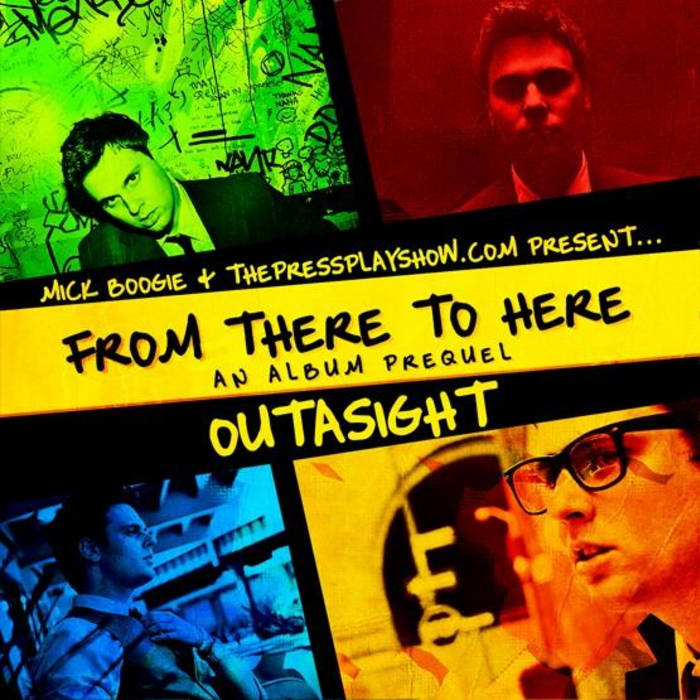 """""""From There to Here"""" Presented by Mick Boogie and The Press Play Show cover art"""