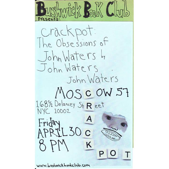 Bushwick Book Club presents John Waters' CRACKPOT cover art