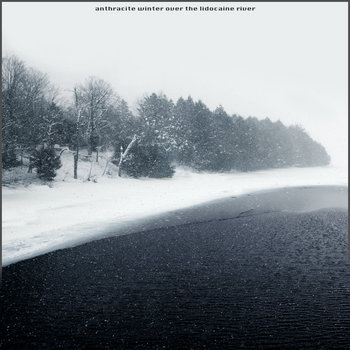 Anthracite Winter Over The Lidocaine River cover art