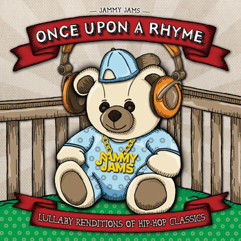 Once Upon A Rhyme: Lullaby Renditions Of Hip​-​Hop Classics cover art