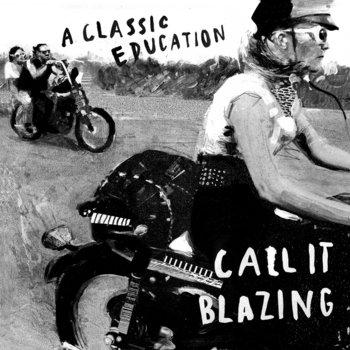 Call It Blazing cover art