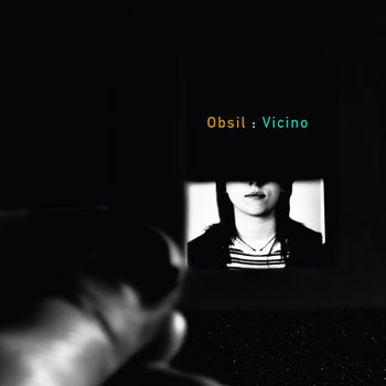 Obsil - Vicino Digipack CD