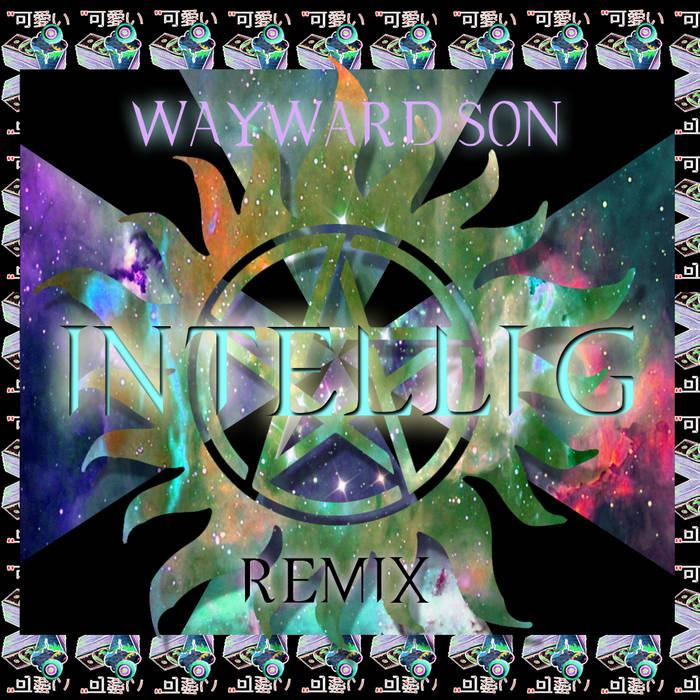 WAYWARD SON(SUPERNATURAL SEASON 10 REMIX) cover art