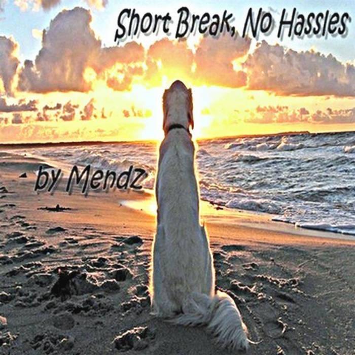 Short Break, No Hassles cover art