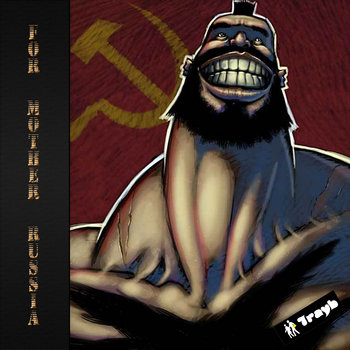 For Mother Russia!! cover art