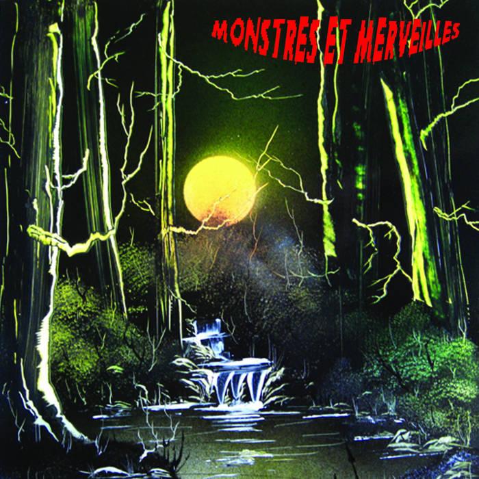 Monstres et Merveilles cover art