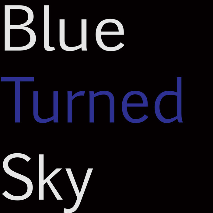 Blue Turned Sky cover art