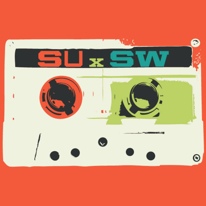 SUxSW: The Mixtape cover art