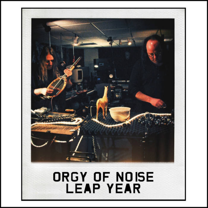 ORGY OF NOISE - Leap Year Sessions cover art