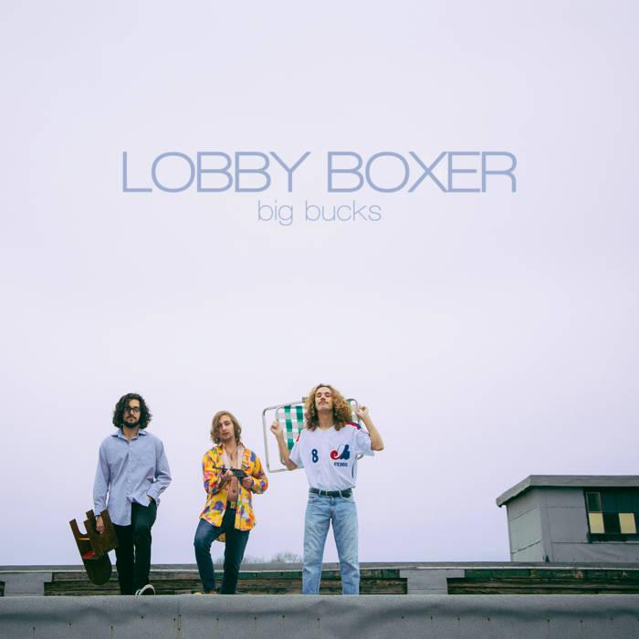 Lobby Boxer - Big Bucks (2016)