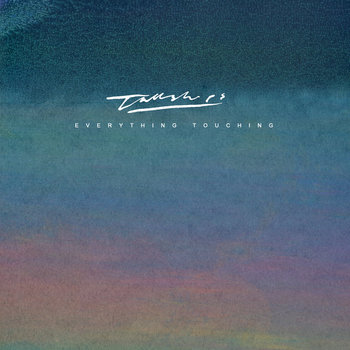 Everything Touching cover art
