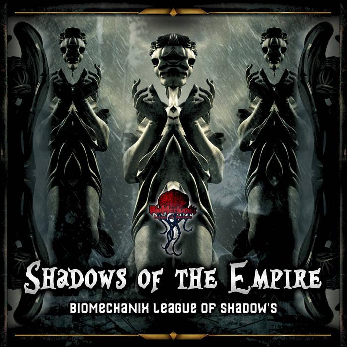 Shadow's of the empire - V.A. (Biomechanix Records - BMRLSDR002) cover art