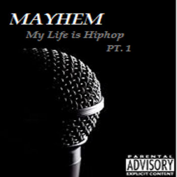 My Life Is HipHop Pt. One cover art
