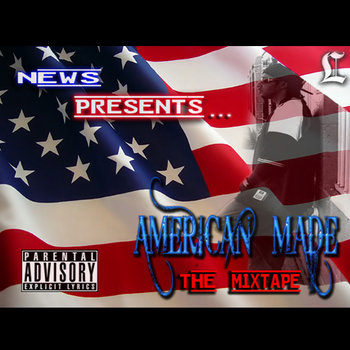 """AMERICAN MADE"" -Tha Mixtape cover art"