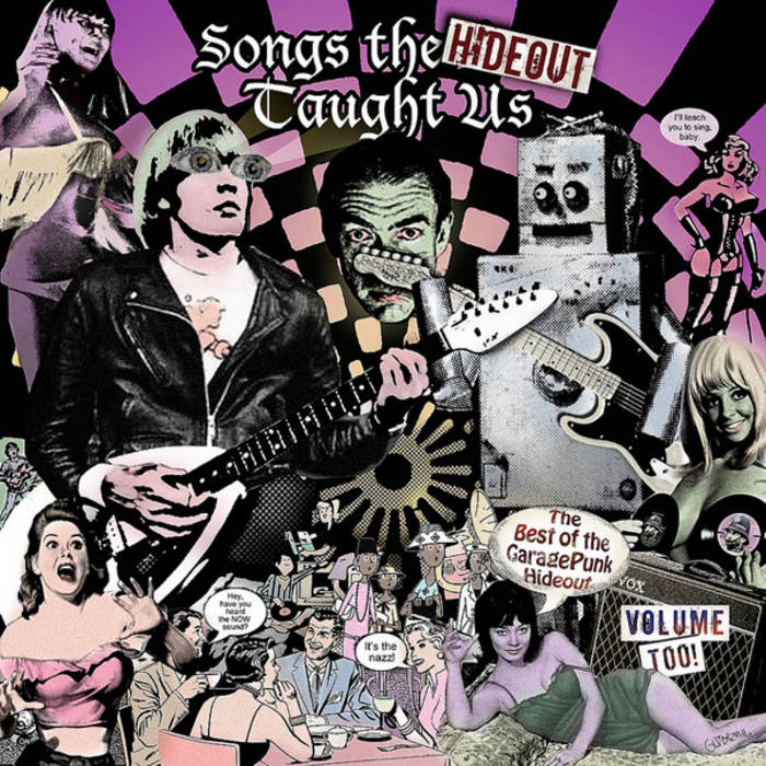 Songs the Hideout Taught Us - The Best of the GaragePunk Hideout, Vol. 2 cover art