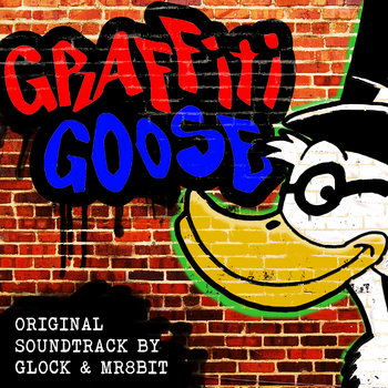 Graffiti Goose Soundtrack cover art