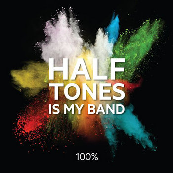 Halftones is My Band cover art