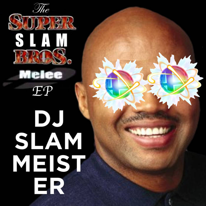 The Super Slam Bros. Melee EP cover art
