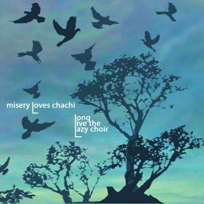 Long Live the Lazy Choir cover art