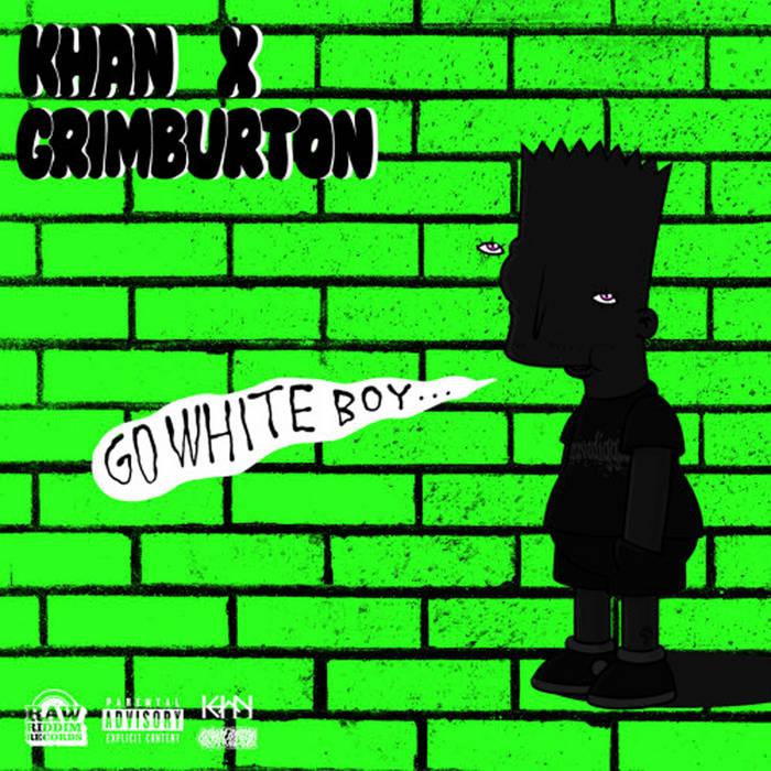 GO WHITE BOY GO CURT X ft. Grim B cover art
