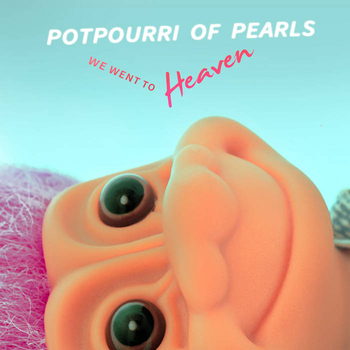 We Went to Heaven cover art