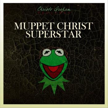 Muppet Christ Superstar cover art