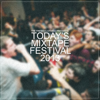 Today's Mixtape Festival 2013 cover art