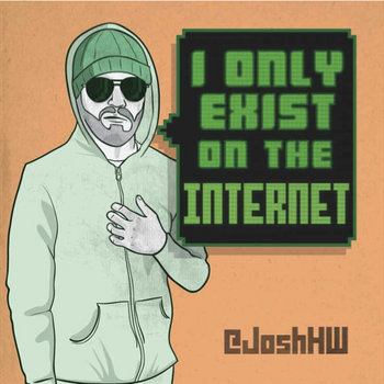 I Only Exist On The Internet cover art
