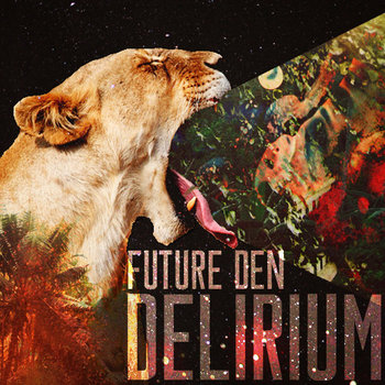Delirium (Strictly Future Hip hop) cover art