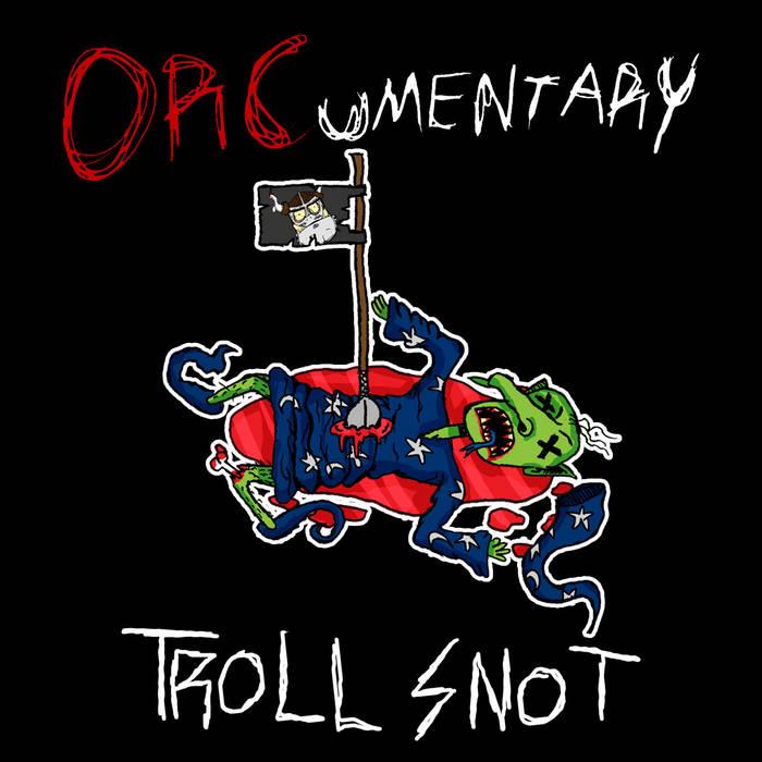 Troll Snot (Single) cover art