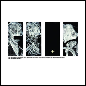 3 Way Split - Bone Dance, Divider, Plebeian Grandstand cover art