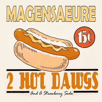 2 HOT DAWGS AND A STRAWBERRY SODA cover art