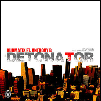 Detonator ft Anthony B cover art
