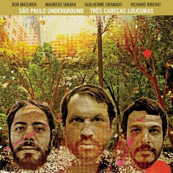 Tres Cabecas Loucuras cover art