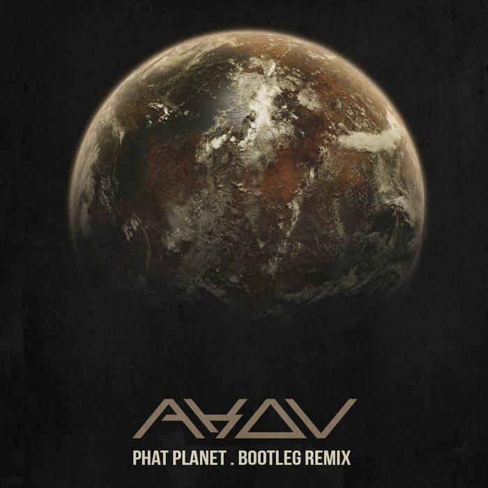 Phat Planet (AKOV Bootleg Remix) cover art