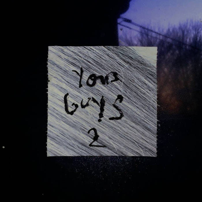 Yous Guys Part Two (Mix) cover art