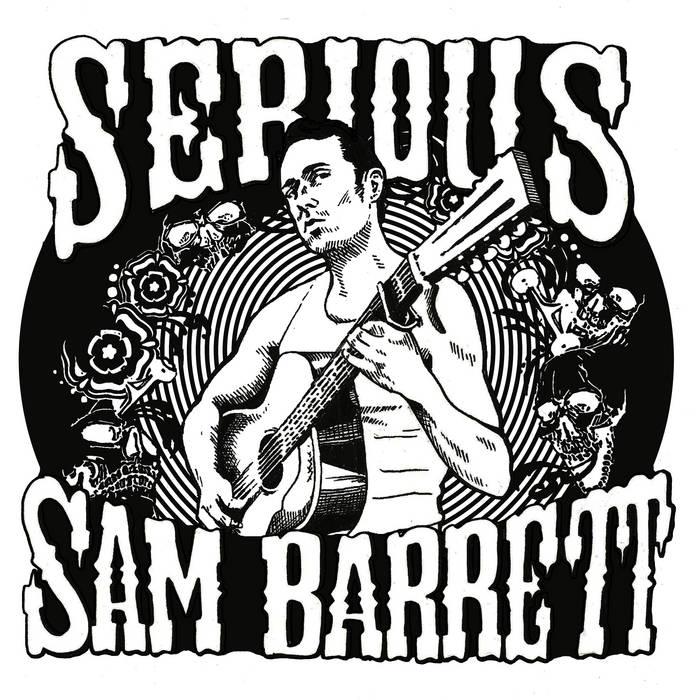 Serious Sam Barrett cover art