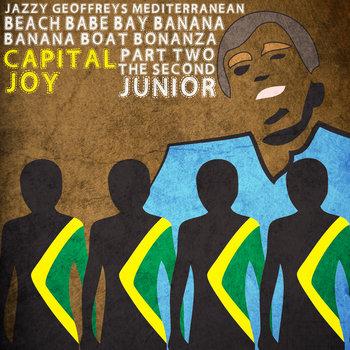 Jazzy Geoffrey's Mediterranean Beach Babe Bay Banana Boat Bonanza Part Two The Second Junior cover art