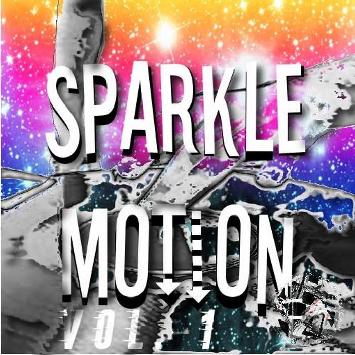 Sparkle Motion Vol.1 cover art