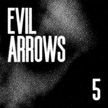 Evil Arrows