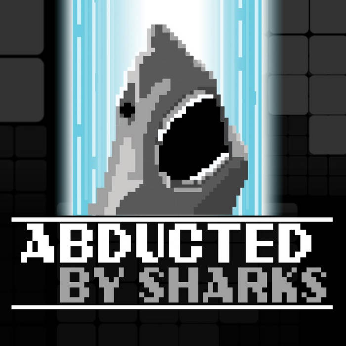 Abducted By Sharks cover art