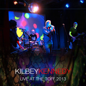 Steve Kilbey & Martin Kennedy - Live at the Toff 2013 (Bootleg Series Vol 1) Cover