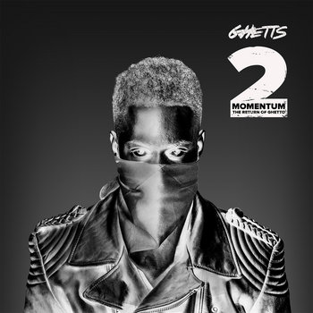 Momentum 2 [The Return Of Ghetto] cover art